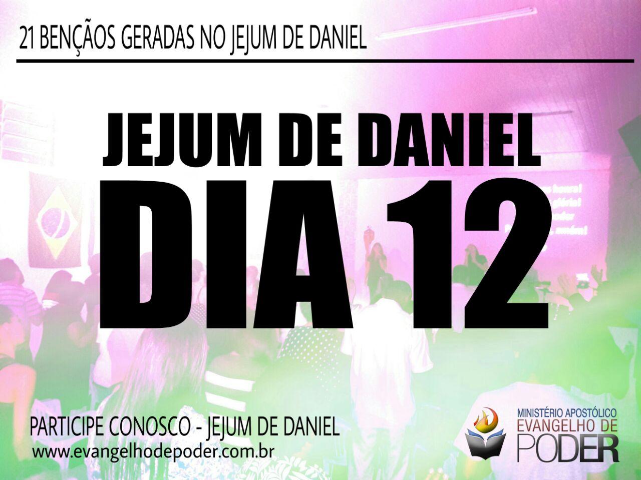 JEJUM DE DANIEL 12° DIA