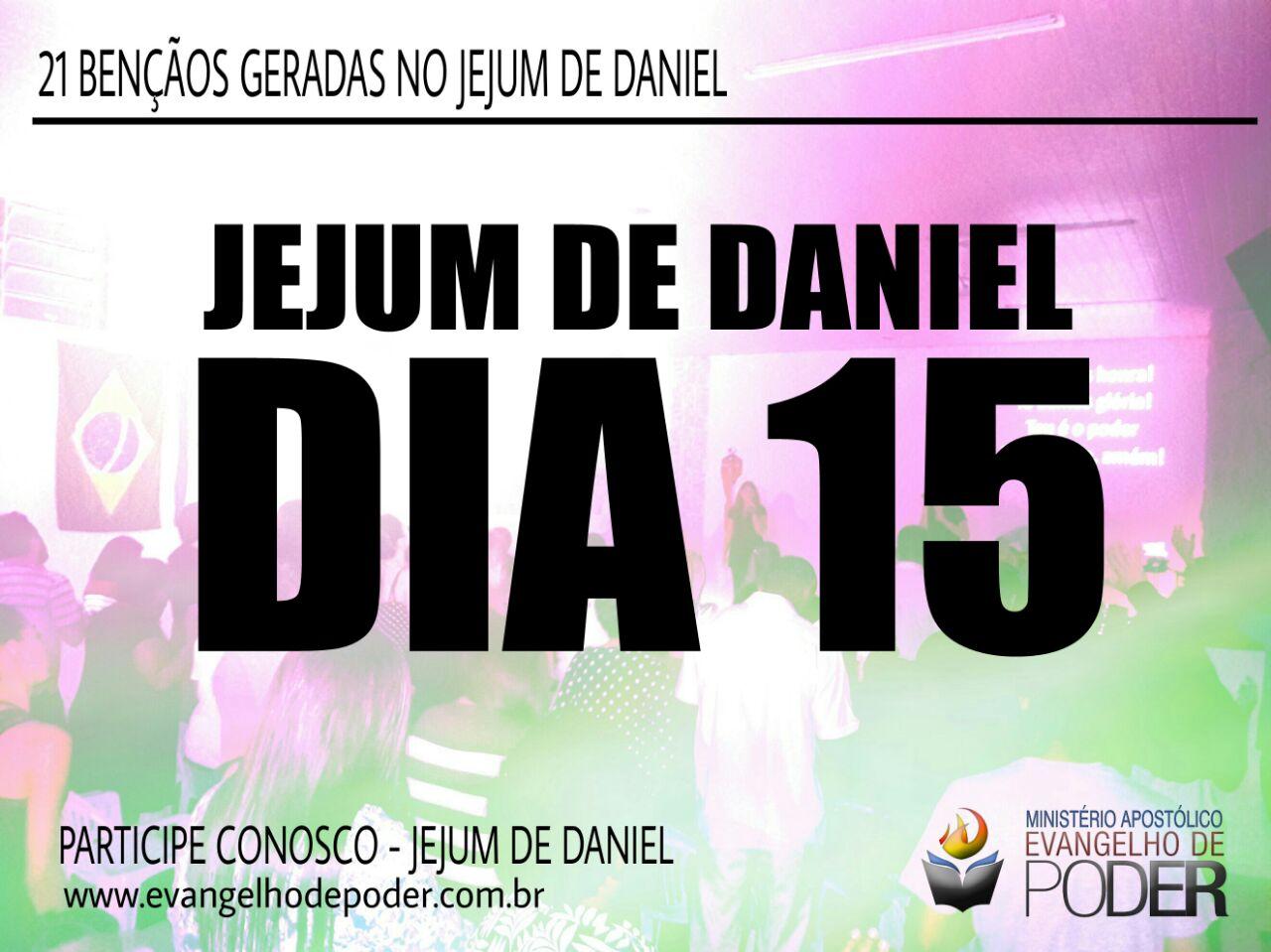 JEJUM DE DANIEL 15° DIA