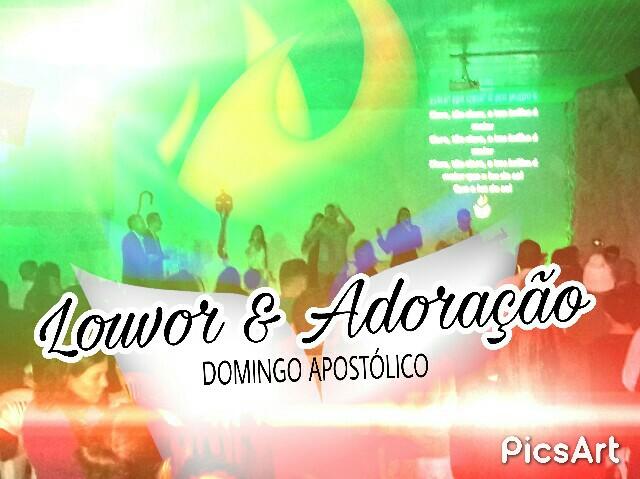 LOUVOR E ADORAÇÃO - DOMINGO APOSTÓLICO (18, Jun 2017)