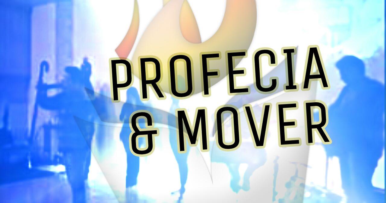 PROFECIA E MOVER NA SEXTA PROFÉTICA (28, Jul 2017)