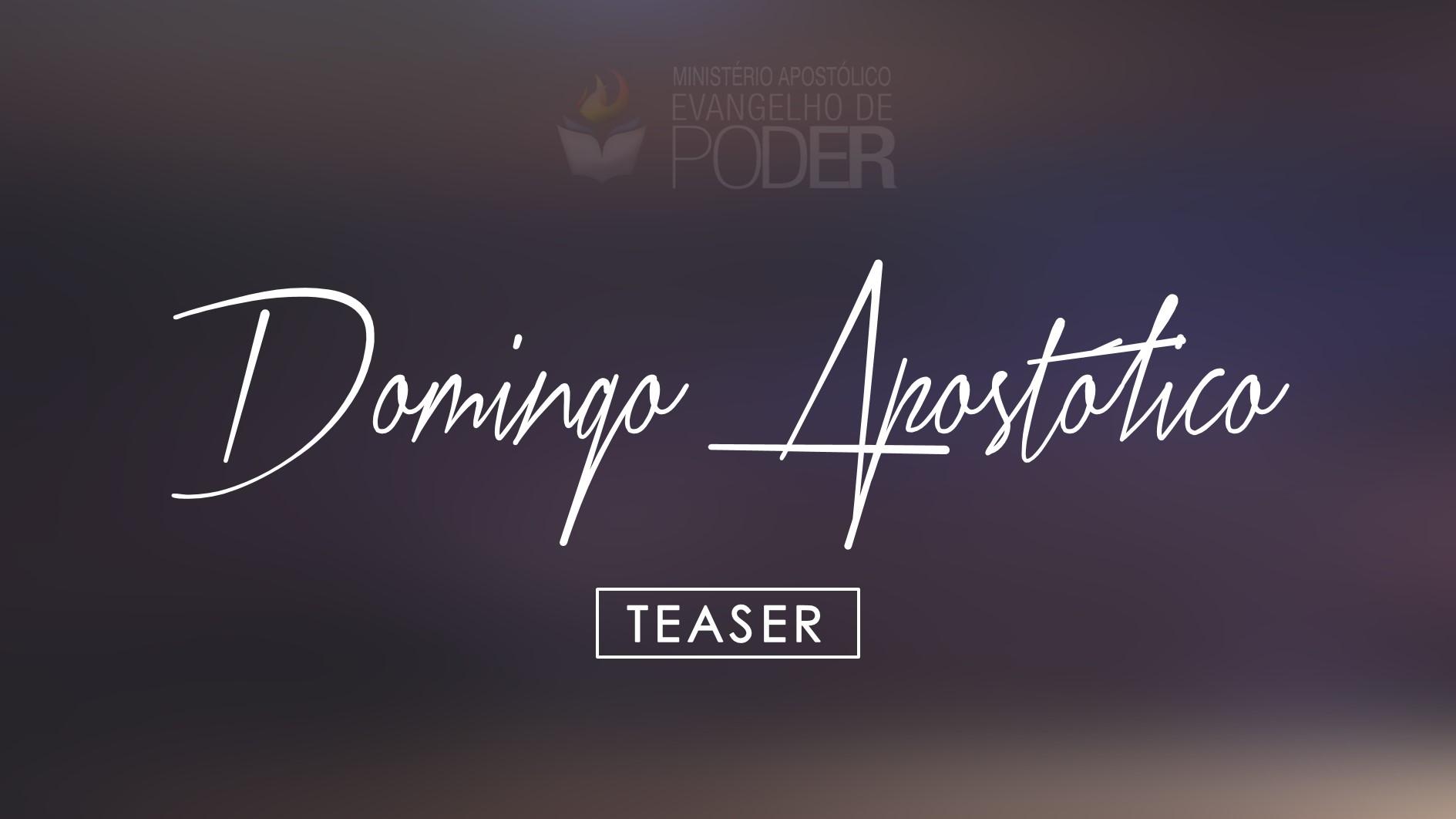 DOMINGO APOSTÓLICO (27, Ago 2017) - TEASER