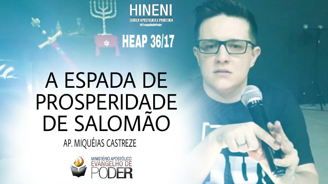 [HEAP 36/17] A ESPADA DE PROSPERIDADE DE SALOMÃO