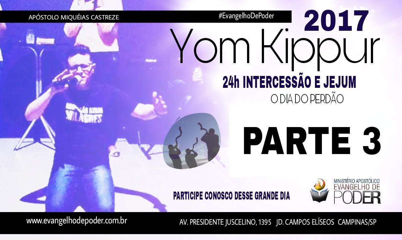 YOM KIPPUR /24H INTERCESSÃO 3 - SET/17