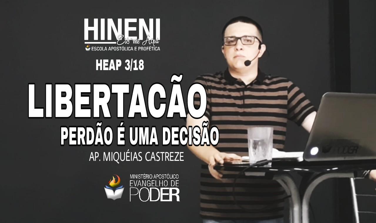 [HEAP 3/18] LIBERTAÇÃO   PERDÃO É UMA DECISÃO