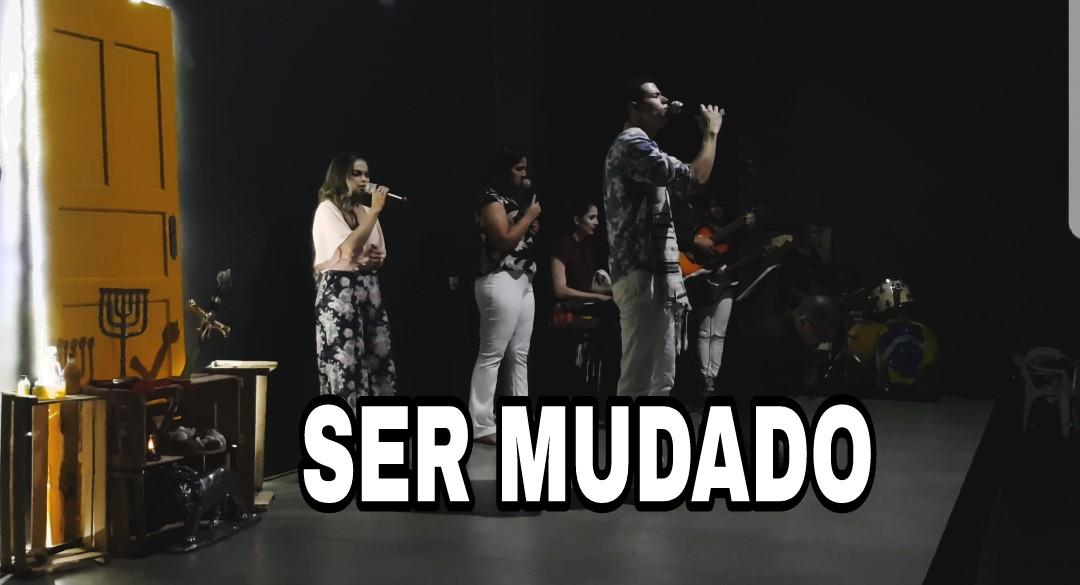 SER MUDADO