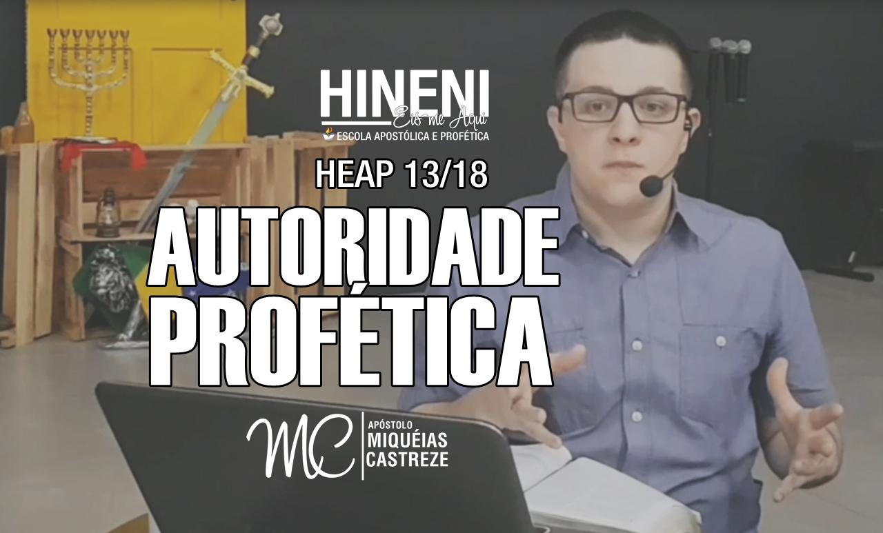 [HEAP 13/18] AUTORIDADE PROFÉTICA