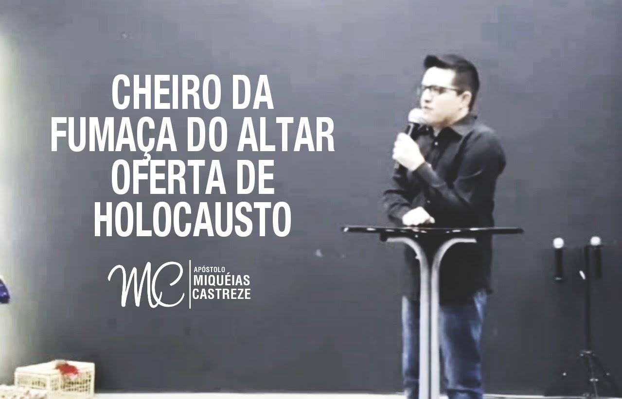 """CHEIRO DA FUMAÇA DO ALTAR """"HOLOCAUSTO"""""""