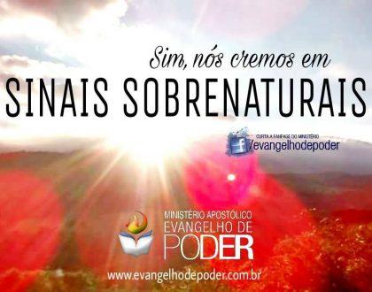 Sim, nós cremos em sinais sobrenaturais de Deus