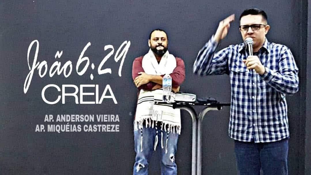 JOÃO 6:29 / CREIA - AP. ANDERSON VIEIRA
