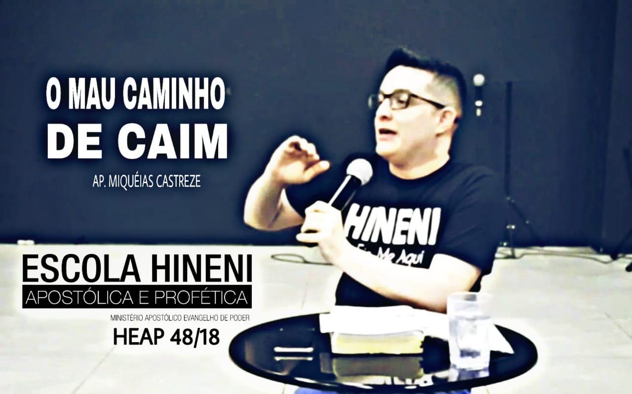 CAIM - O MAU CAMINHO DE CAIM - HEAP 48/18