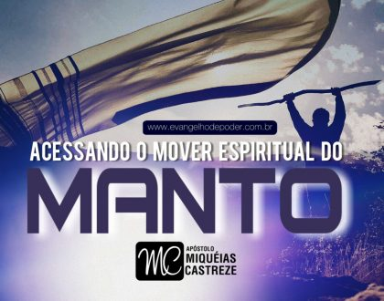 Acessando o Mover Espiritual do Manto