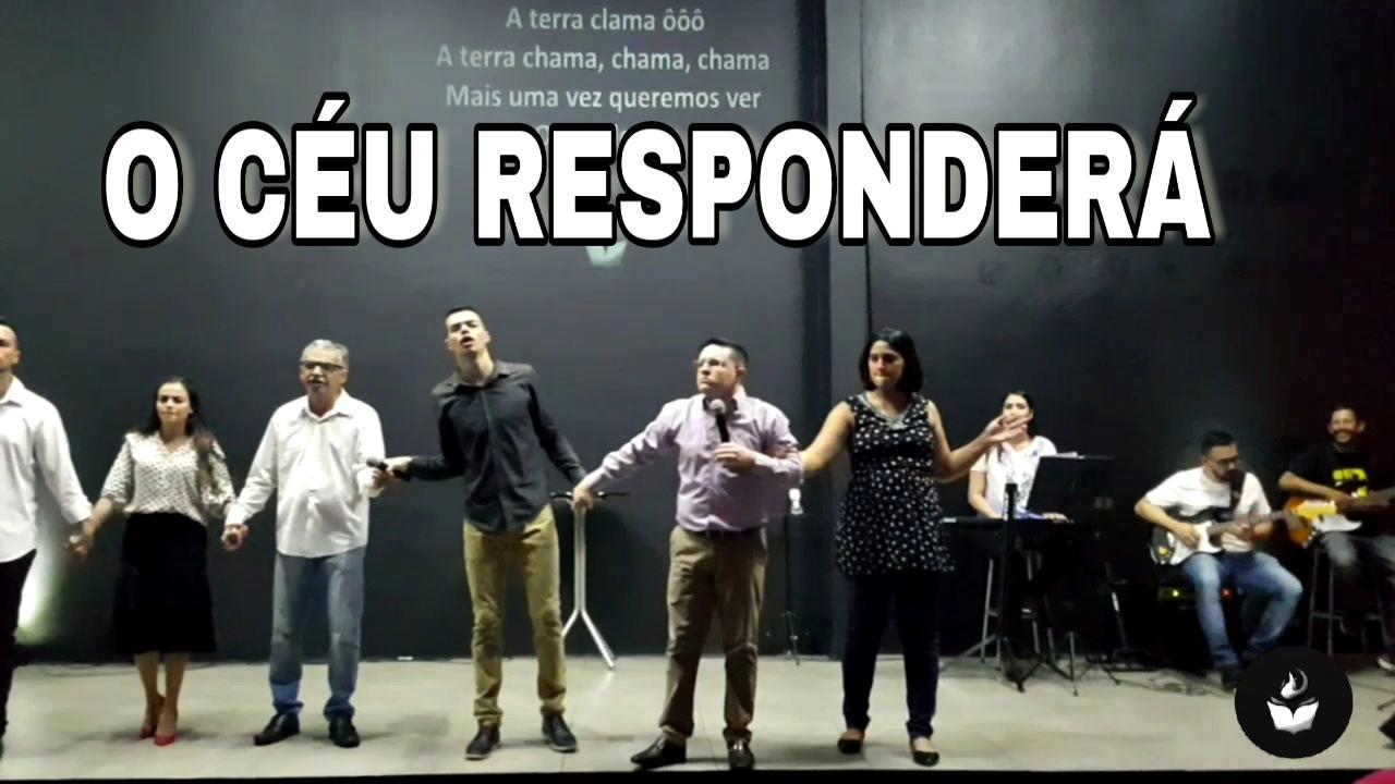 O CÉU RESPONDERÁ