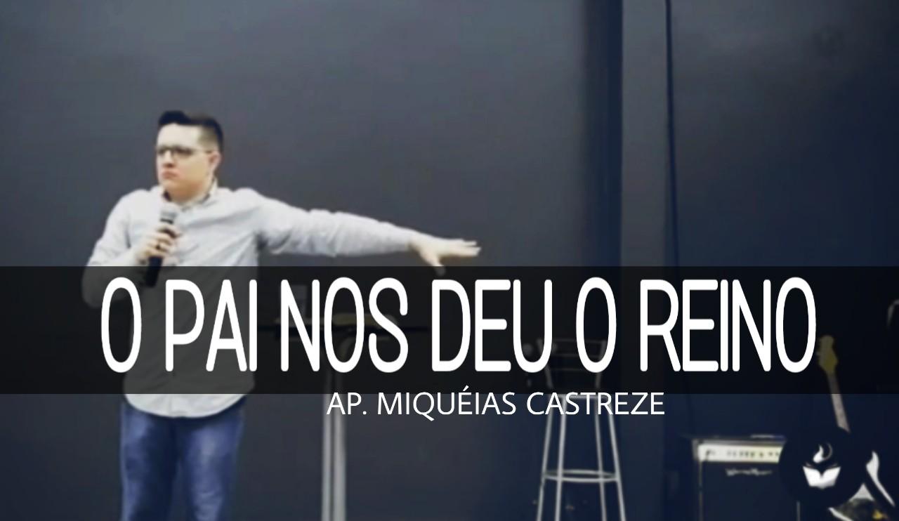 O PAI NOS DEU O REINO (LUCAS 12)