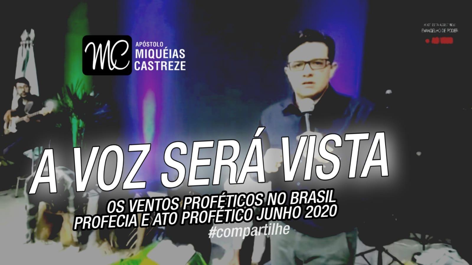 A VOZ SERÁ VISTA | OS VENTOS NO BRASIL PROFECIA JUNHO 2020